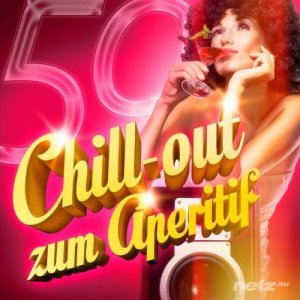 VA - Chill-out zum Aperitif (2013)