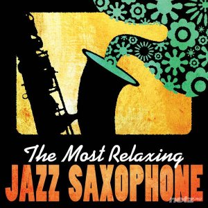 VA - The Most Relaxing Jazz Saxophone (2013)