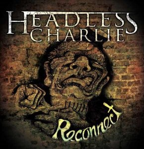 Headless Charlie - Reconnect (2013)