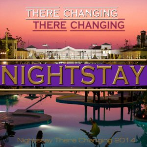 VA - Nightstay There Changing (2014)