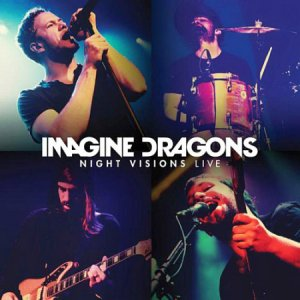 Imagine Dragons - Night Visions Live [2014]