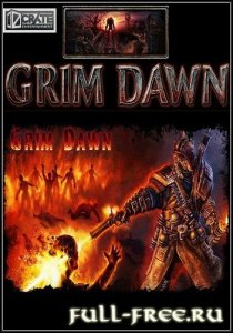 Grim Dawn [ALPHA | v.0.2.3.0(b17)] (2013/PC/Rus|Eng)