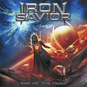 Iron Savior - Rise Of The Hero [Japanese Edition] (2014) Lossless