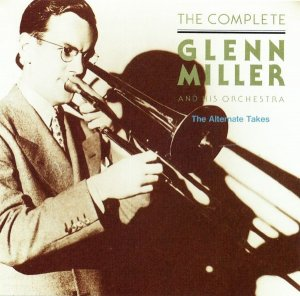 Glenn Miller & His Orchestra - The Complete (1938-1942) (1991)