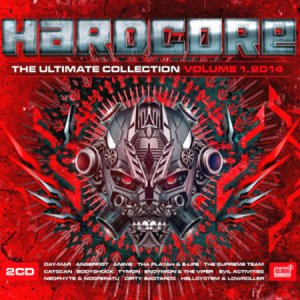 Hardcore The Ultimate Collection 2014 (Vol 1-2CD)