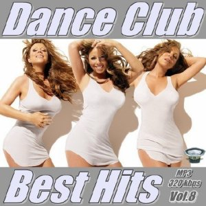 Dance Club Best Hits Vol.8 (2014)