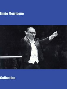 Ennio Morricone - Collection (1990-2007) MP3
