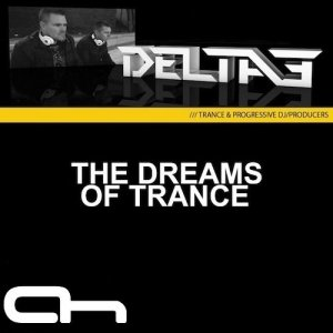 Delta3 - The Dreams of Trance 024 (2014-03-11)