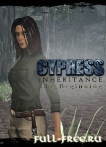 Cypress Inheritance: The Beginning (2014/PC/Eng)