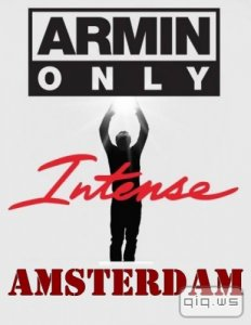 Armin Only: Intense (Amsterdam) / 2013 / HDTVRip (720p)