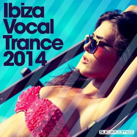 VA -Ibiza Vocal Trance (2014)