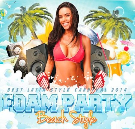 VA -Beach Latin: Foam Style Party (2014)