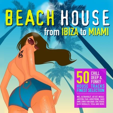 VA -Beach House From Ibiza to Miami (2014)
