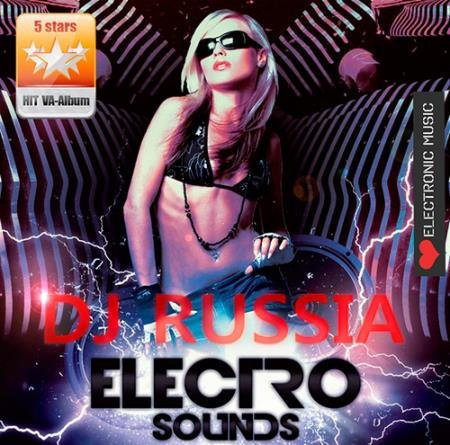 VA -DJ Russia Electro Sounds (2014)