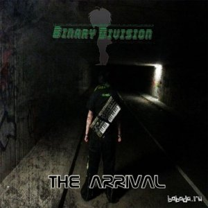 Binary Division - The Arrival (2014)