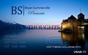 Bryan Summerville - Deeply Thoughts 068 (2014-09-15)