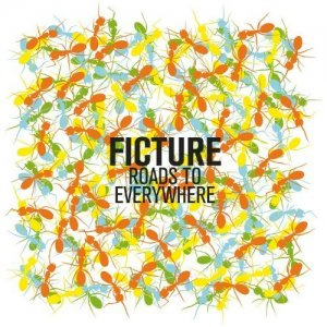 Ficture – Roads To Everywhere (2014)