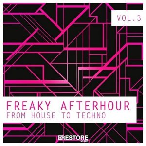 Freaky Afterhour: From House To Techno Vol.3 (2014)