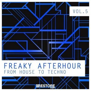 Freaky Afterhour: From House To Techno Vol.5 (2014)
