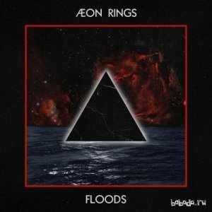 Aeon Rings - Floods (EP) (2014)