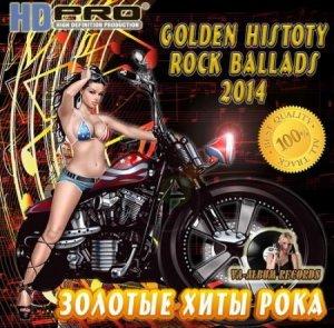 VA - Golden History Rock Ballads (2014)