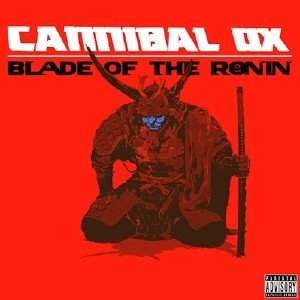 Cannibal Ox - Blade of The Ronin ( Deluxe Edition) (2015)