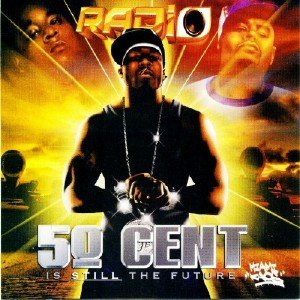 50 Cent - Is Still The Future (2015)