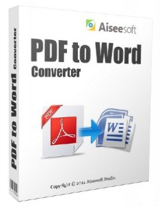 Aiseesoft PDF to Word Converter 3.2.32 + Rus
