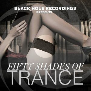 Fifty Shades of Trance (2015)
