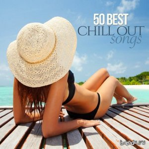 50 Best Chillout Songs (2015)