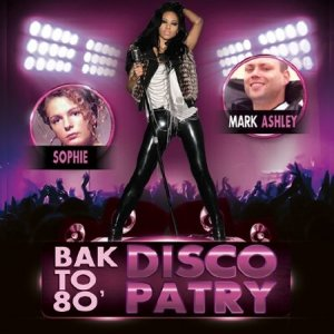 Back To 80's Party Disco (2015)