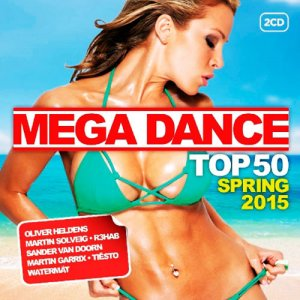 Mega Dance Top 50 Spring (2015)