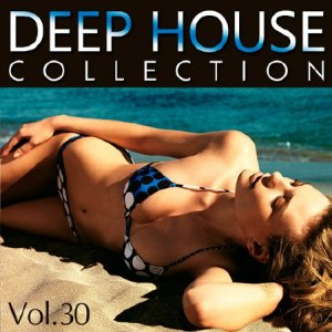 Deep House Collection Vol.30 (2015)