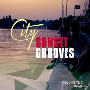 City Sunset Grooves Vol 2 Urban Chill House (2015)
