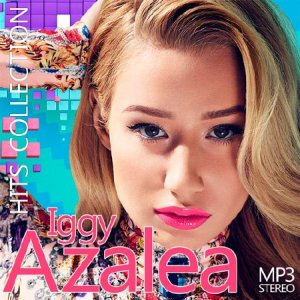 Iggy Azalea - Hits Collection (2015)
