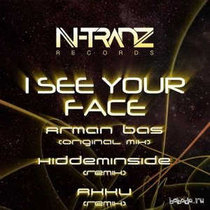 Arman Bas - I See Your Face