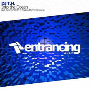 DJ T.H. - Into the Ocean (2015)