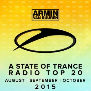 Armin van Buuren - A State Of Trance Radio Top 20 (August-September-October) (2015)