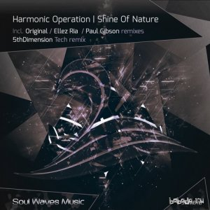 Harmonic Operation - Shine Of Nature (2015)