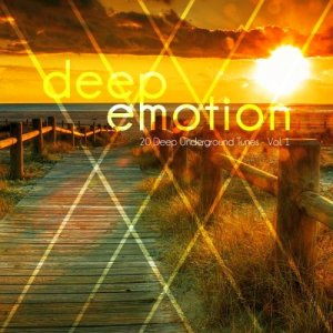 Deep Emotion (20 Deep Underground Tunes), Vol. 1 (2015)