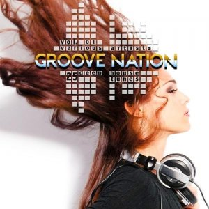 Groove Nation Vol 1 (25 Deep House Tunes) (2015)