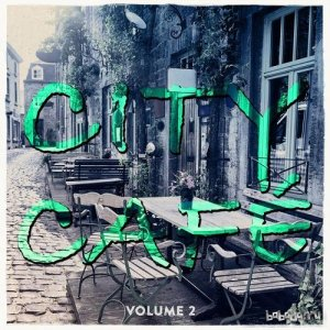 City Cafe Vol 2 Finest Tea and Coffee Music (2015)
