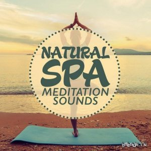Best Relaxing SPA Music - Natural Spa Meditation Sounds (2015)