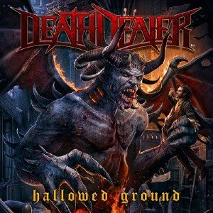 Death Dealer - Hallowed Ground (2015)