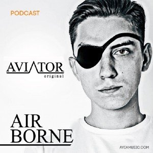 AVIATOR - AirBorne Episode #123 (2015)