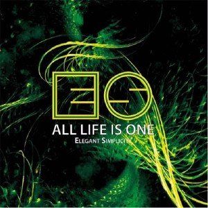 Elegant Simplicity - All Life Is One (2015)