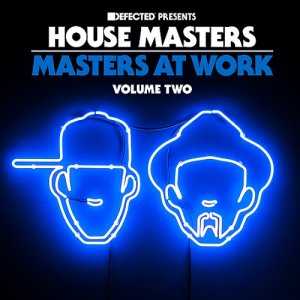 Defected Presents House Masters - Masters At Work Volume Two (2015)