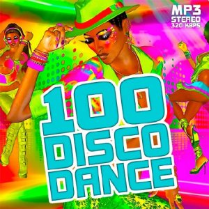 100 Dance Disco Hits (2015)