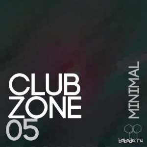 Club Zone - Minimal, Vol. 5 (2015)