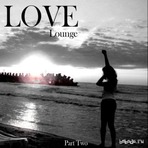 Love Lounge Part Two (2015)